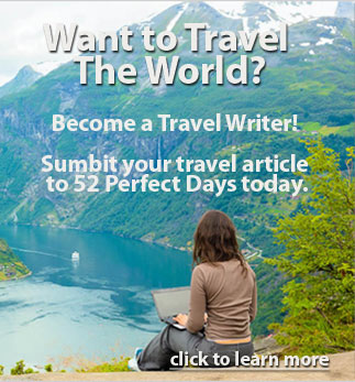 Submit your travel article to 52 Perfect Days today