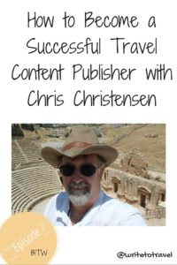 How to Become a Successful Travel Content Publisher with Chris Christensen