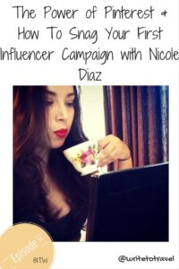 Interview of How To Snag Your First Influencer Campaign with Nicole Diaz.