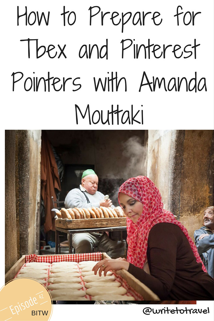 How to Prepare for Tbex and Pinterest Pointers with Amanda Mouttaki
