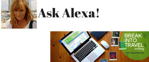 Ask Alexa for Break Into Travel Writing Podcast