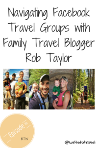 Travel Groups with Family Travel Blogger Rob Tylor