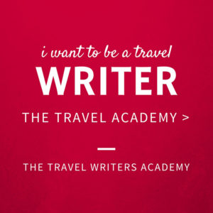 i want to be a travel writer