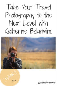 Travel Photography to the Next Level