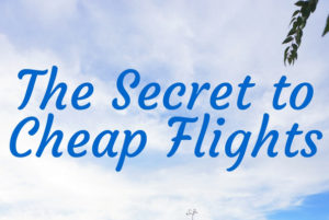 [Case Study] The Secret to Cheap Flights