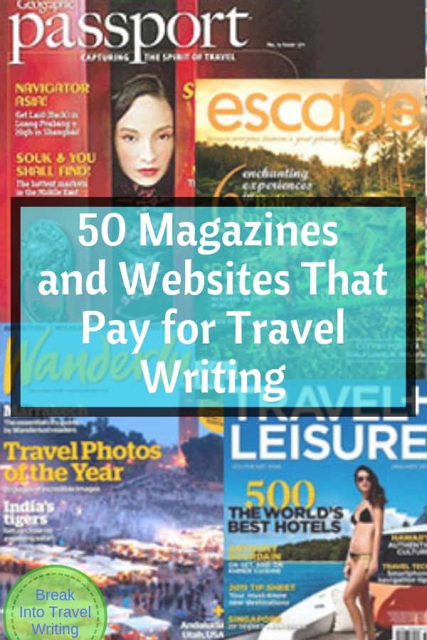 50 Magazines And Websites That Pay For Travel Writing