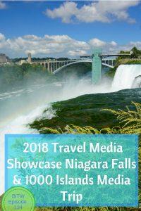 2018 Travel Media Showcase Niagara Falls & 1000 Islands Media Trip #newyork #tms2018 #iloveny