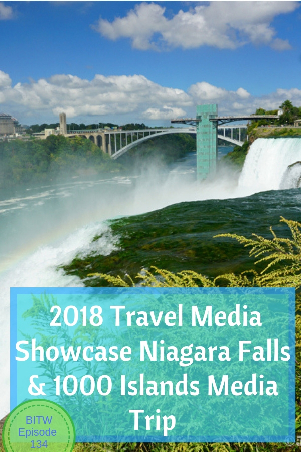 2018 Travel Media Showcase Niagara Falls & 1000 Islands Media Trip #newyork #tms2018 #iloveny