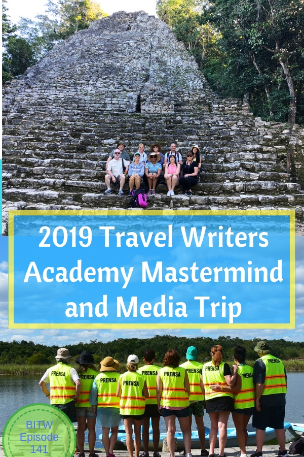 2019 Travel Writers Academy Mastermind and Media Trip