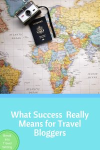 What Success Really Means for Travel Bloggers