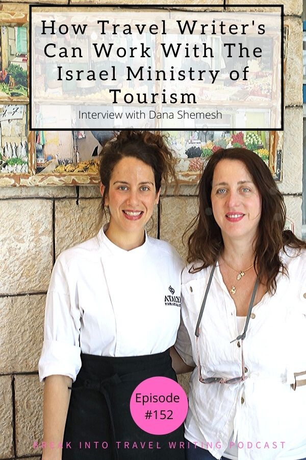 How Travel Writer's Can Work With The Israel Ministry of Tourism