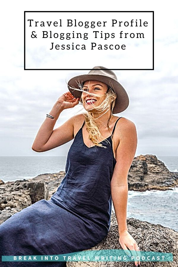 Travel Writing & blogging tips from Jessica Pascoe. Part of travel blogger series sharing the best travel blogger and blogging tips.