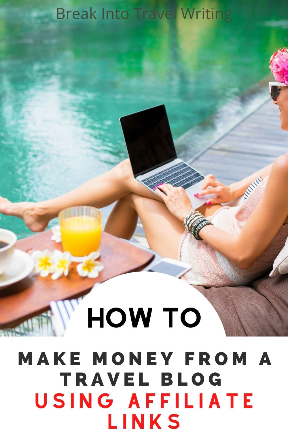 How to Make Money from a Travel Blog