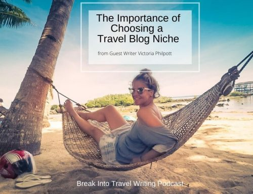 The Importance of Choosing a Travel Blog Niche