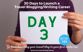 Launch a Travel Blogging Career – Day 3