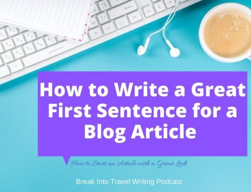 9 Tips How to Start an Article with a Great Lede – Episode 172