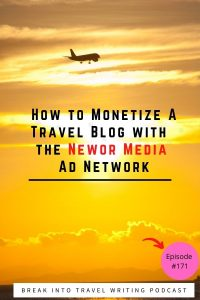 How travel bloggers can monetize their websites by joining the Newor Media ad network. Why it's the best ad network choice for travel bloggers.