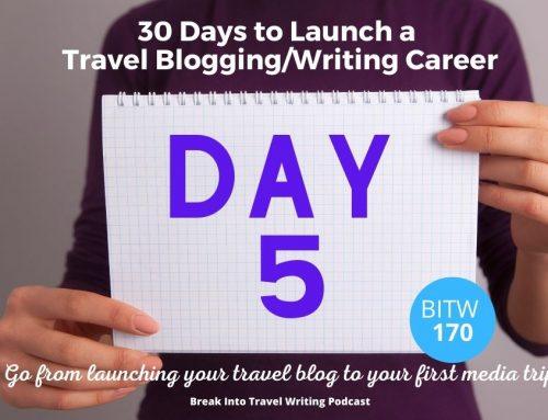 Launch a Travel Blogging Career – Day 5 Brainstorming Blog Post Ideas – Episode 170