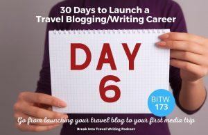 Travel Blogging E-book Day 6
