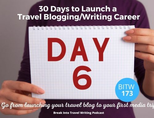 How to choose a Blog Name & Tag Line – Day 6 to Launch a Travel Blogging Career – Episode 173