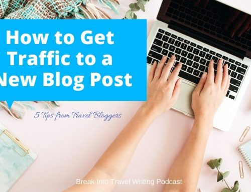 How to Get Blog Traffic to a New Post -Episode 178